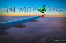 Latanie samolotem nas uspokaja. Świat z okna samolotu tym bardziej!